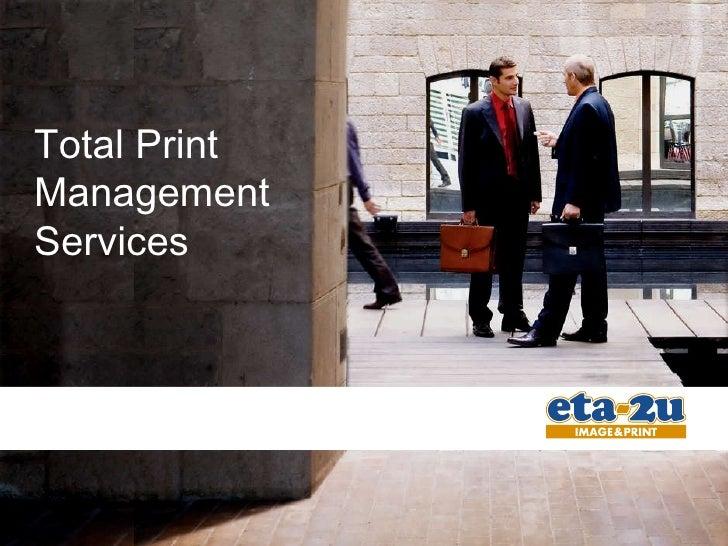 Total Print Management Services Gabriel Manga Business Unit Manager ETA2U Image&Print