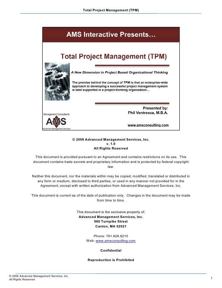 Total Project Management (TPM)                                                 © 2008 Advanced Management Services, Inc.  ...
