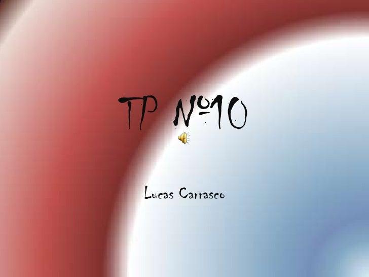 TP Nº10 Lucas Carrasco