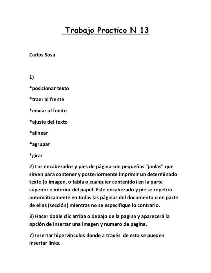 Trabajo Practico N 13Carlos Sosa1)*posicionar texto*traer al frente*enviar al fondo*ajuste del texto*alinear*agrupar*girar...