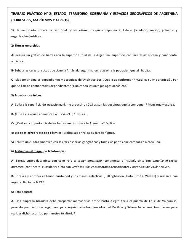 TRABAJO PRÁCTICO N° 2: ESTADO, TERRITORIO, SOBERANÍA Y ESPACIOS GEOGRÁFICOS DE ARGETNINA (TERRESTRES, MARÍTIMOS Y AÉREOS) ...