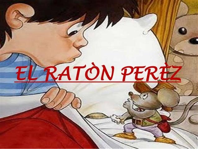EL RATÒN PERÈZ
