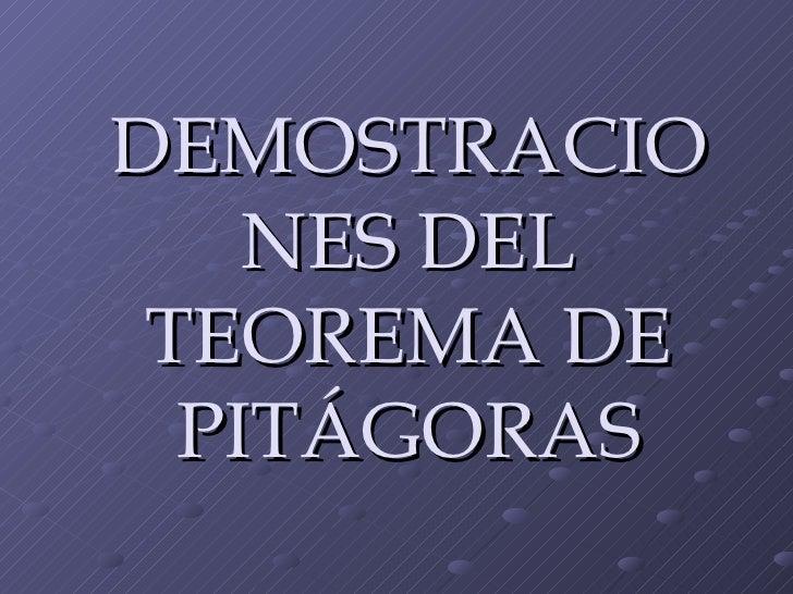 DEMOSTRACIONES DEL TEOREMA DE PITÁGORAS