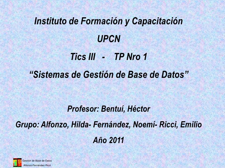Instituto de Formación y Capacitación                                     UPCN                             Tics III - TP N...