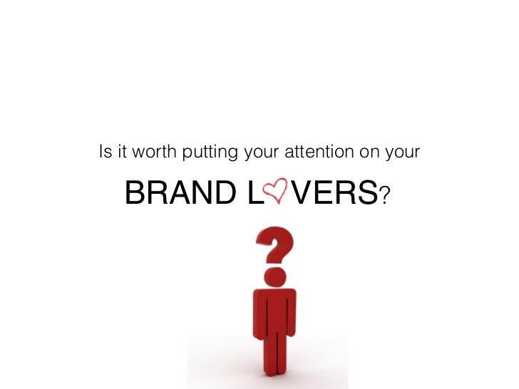 Is it worth putting your attention on your     BRAND L VERS?