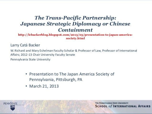 The Trans-Pacific Partnership:       Japanese Strategic Diplomacy or Chinese                    Containment     http://lcb...