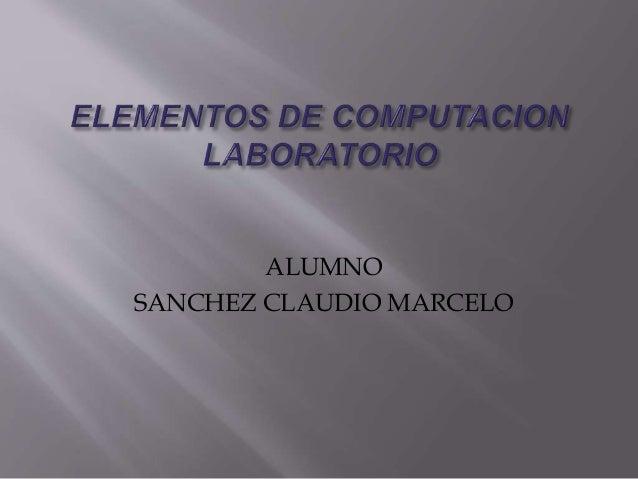 ALUMNO SANCHEZ CLAUDIO MARCELO