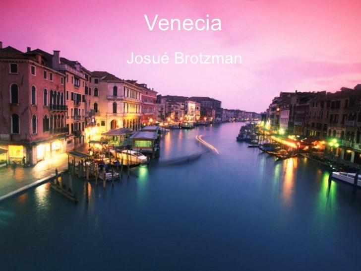Venecia Josué Brotzman