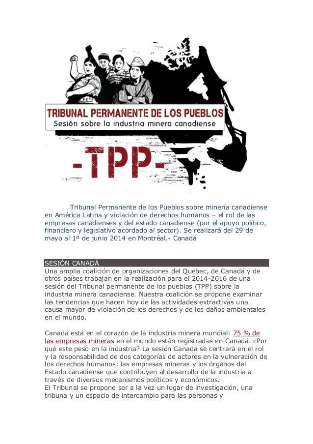 CERCA Tribunal Permanente de los Pueblos sobre minería canadiense en América Latina y violación de derechos humanos – el r...