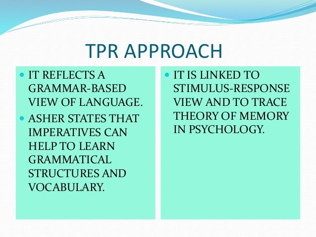 total physical response method and spanish essay Total physical response tpr method which developed by prof dr james j asher,a professor of psychology at san jose university california has been.
