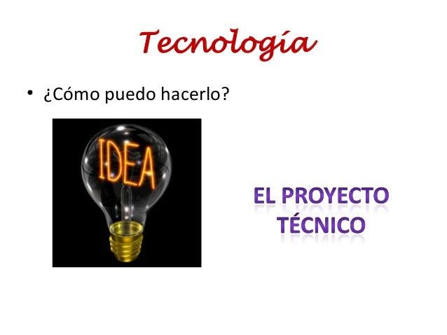 Tecnología • ¿Cómo puedo hacerlo?
