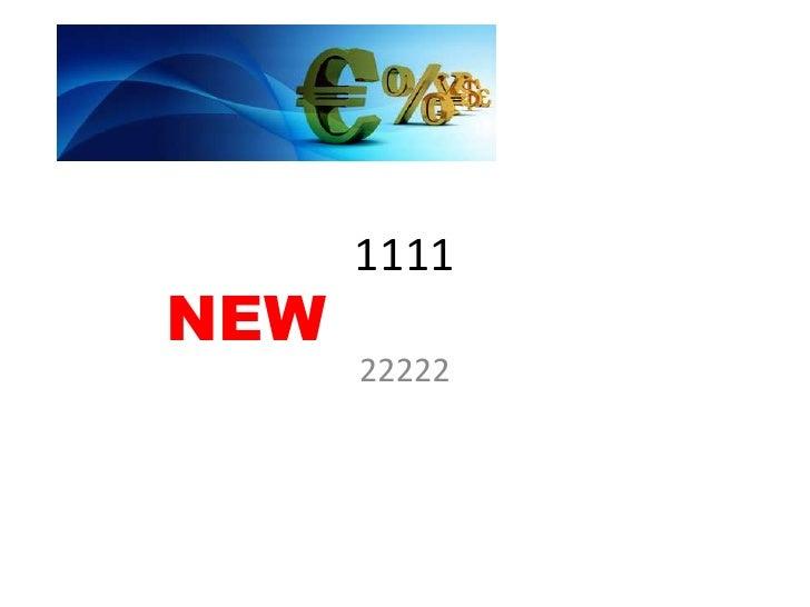 1111NEW      22222