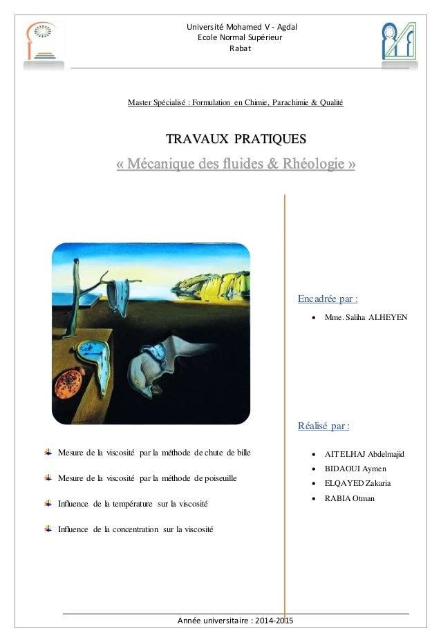 Université Mohamed V - Agdal Ecole Normal Supérieur Rabat Année universitaire : 2014-2015 Master Spécialisé : Formulation ...