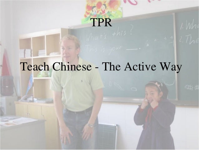 TPR Teach Chinese - The Active Way