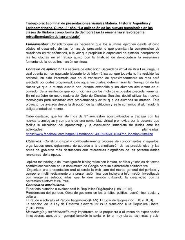 """Trabajo práctico Final de presentaciones visuales.Materia: Historia Argentina y Latinoamericana. Curso: 3° año. """"La aplica..."""