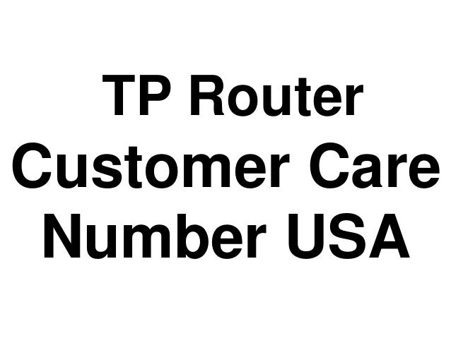 TP Router Customer Care Number USA