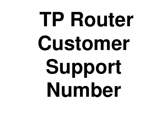 TP Router Customer Support Number