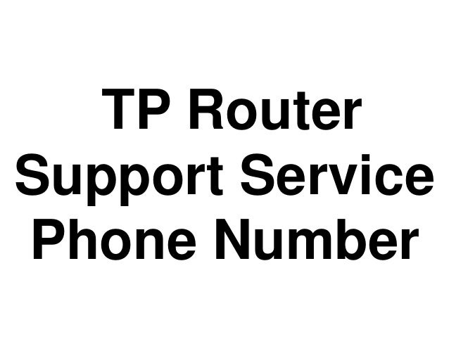 TP Router Support Service Phone Number