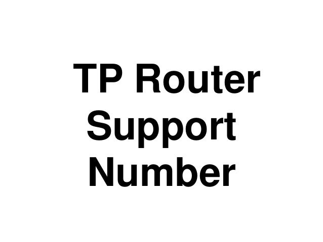 TP Router Support Number