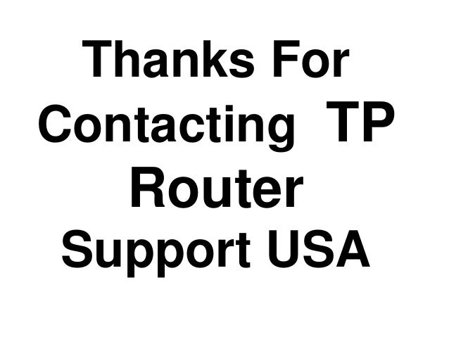 Thanks For Contacting TP Router Support USA