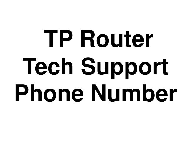 #TP #Router #Tech #Support #Number 1-877-587-1877 Slide 2