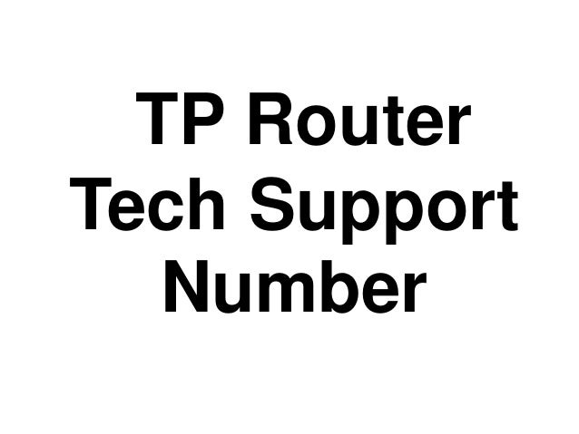 #TP #Router #Tech #Support #Number 1-877-587-1877 Slide 3