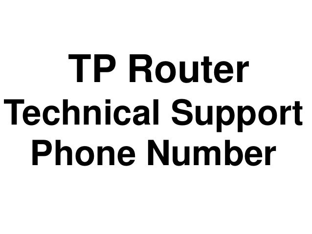 TP Router Technical Support Phone Number