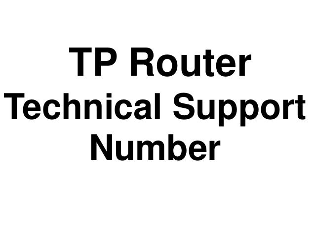 TP Router Technical Support Number