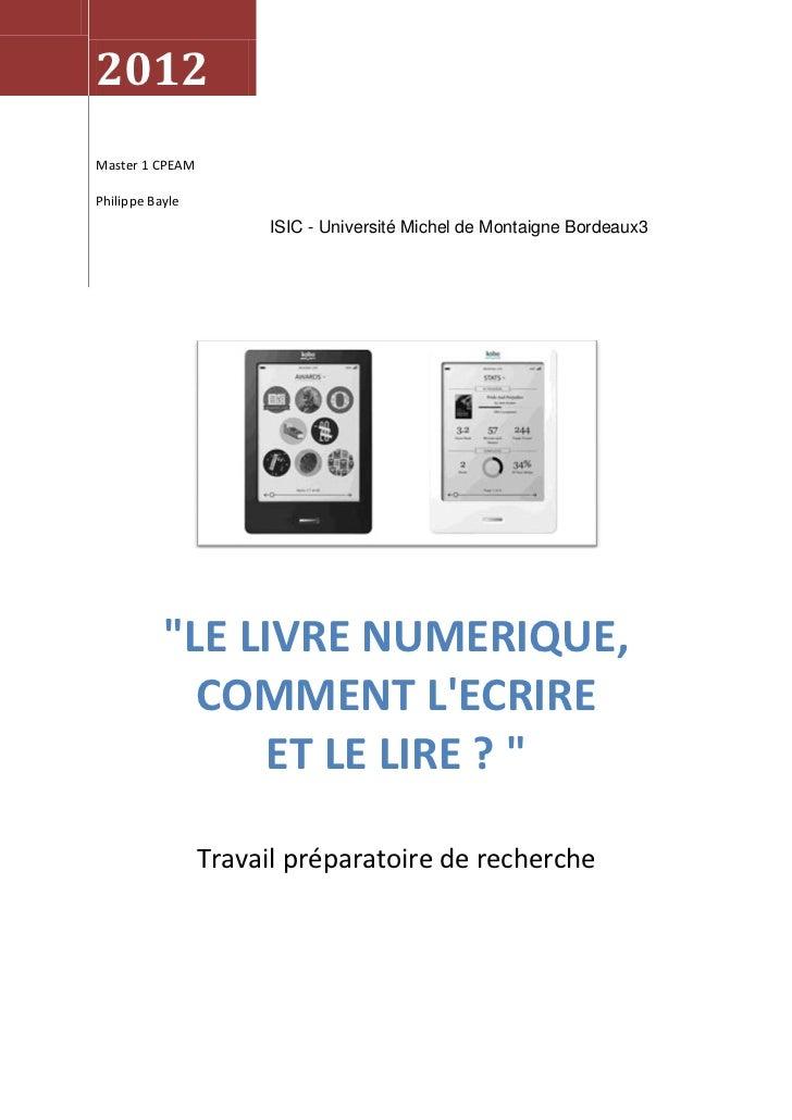 """2012Master 1 CPEAMPhilippe Bayle                       ISIC - Université Michel de Montaigne Bordeaux3           """"LE LIVRE..."""