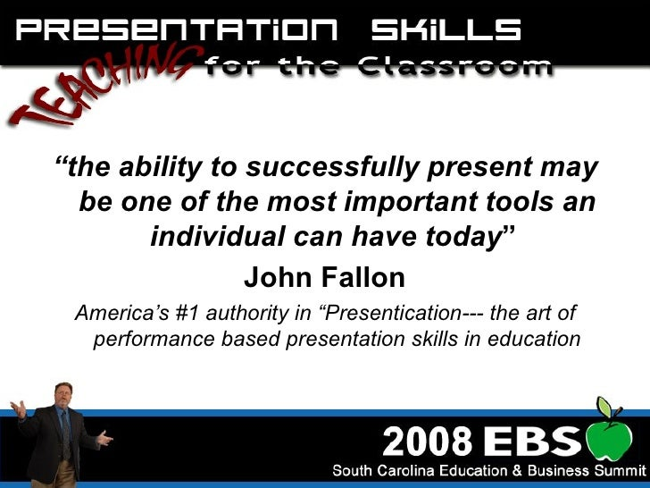 "<ul><li>"" the ability to successfully present may be one of the most important tools an individual can have today ""  </li>..."