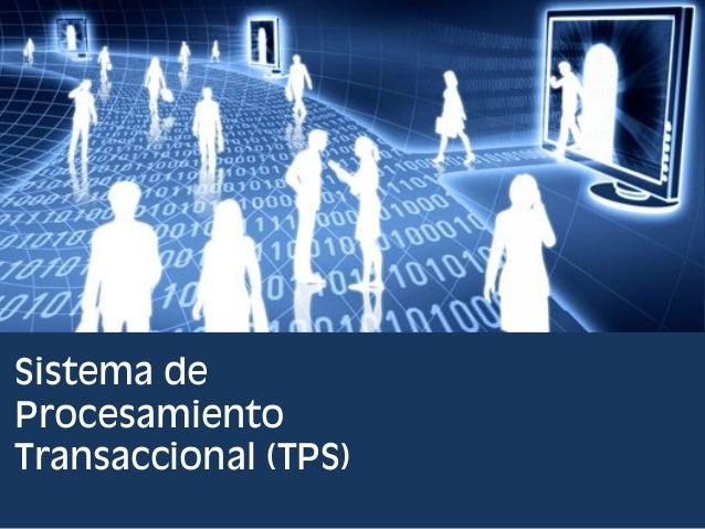 Sistema de Procesamiento Transaccional (TPS)