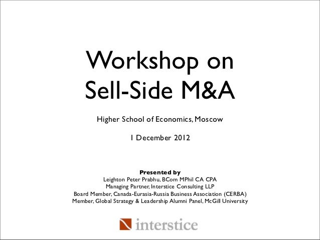 Workshop on    Sell-Side M&A         Higher School of Economics, Moscow                      1 December 2012              ...