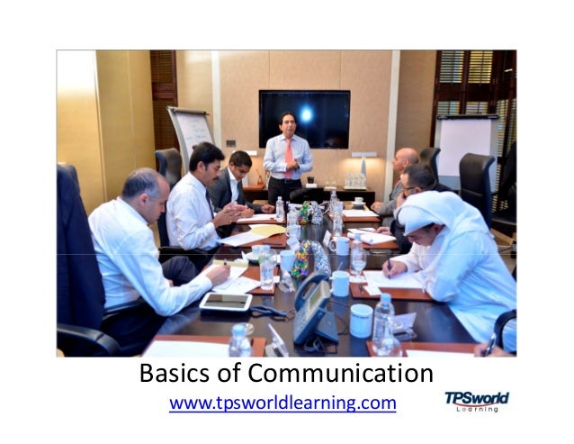 BasicsofCommunication www.tpsworldlearning.com