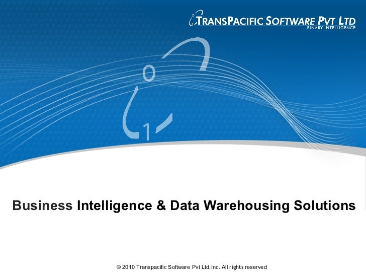 Business intelligence and data warehousing as a solution essay