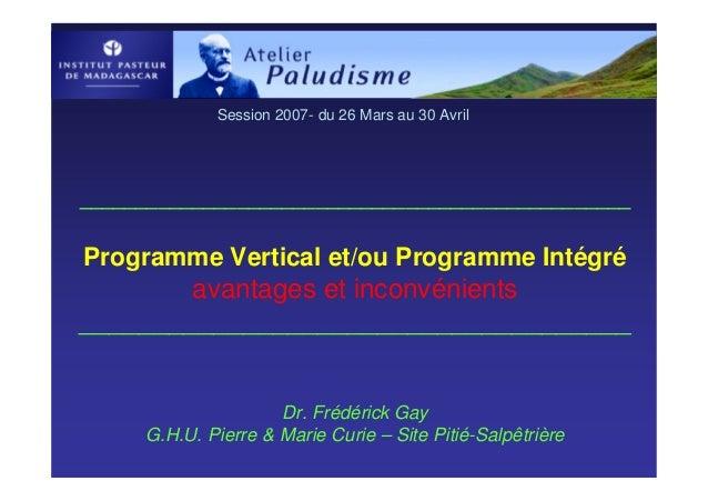 Session 2007- du 26 Mars au 30 Avril_________________________________________________Programme Vertical et/ou Programme In...