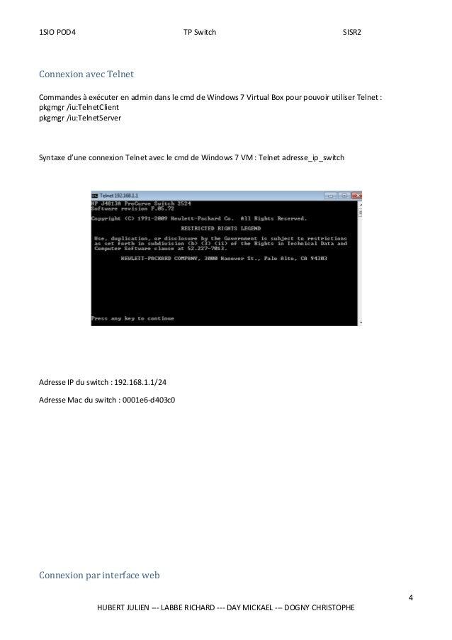 1SIO POD4 TP Switch SISR2 Connexion avec Telnet Commandes à exécuter en admin dans le cmd de Windows 7 Virtual Box pour po...