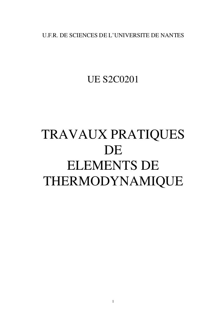 U.F.R. DE SCIENCES DE L'UNIVERSITE DE NANTES             UE S2C0201TRAVAUX PRATIQUES       DE   ELEMENTS DETHERMODYNAMIQUE...