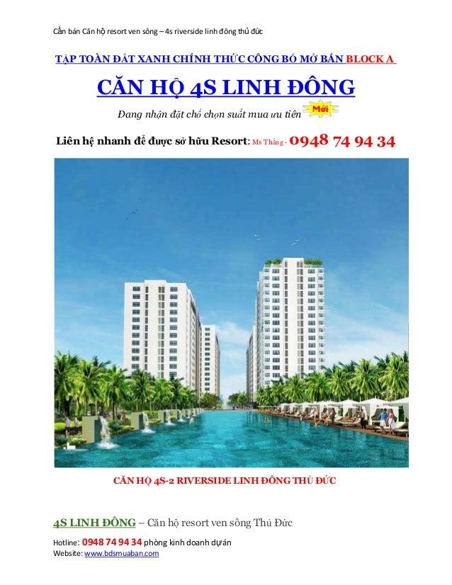 Cần bán Căn hộ resort ven sông – 4s riverside linh đông thủ đức Hotline: 0948 74 94 34 phòng kinh doanh dựán Website: www....