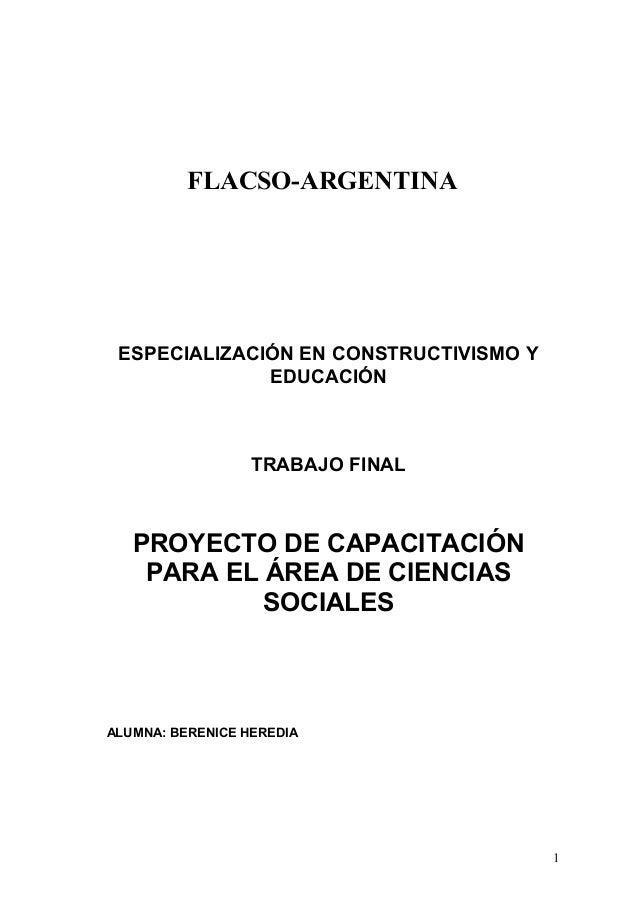 FLACSO-ARGENTINA ESPECIALIZACIÓN EN CONSTRUCTIVISMO Y EDUCACIÓN TRABAJO FINAL PROYECTO DE CAPACITACIÓN PARA EL ÁREA DE CIE...