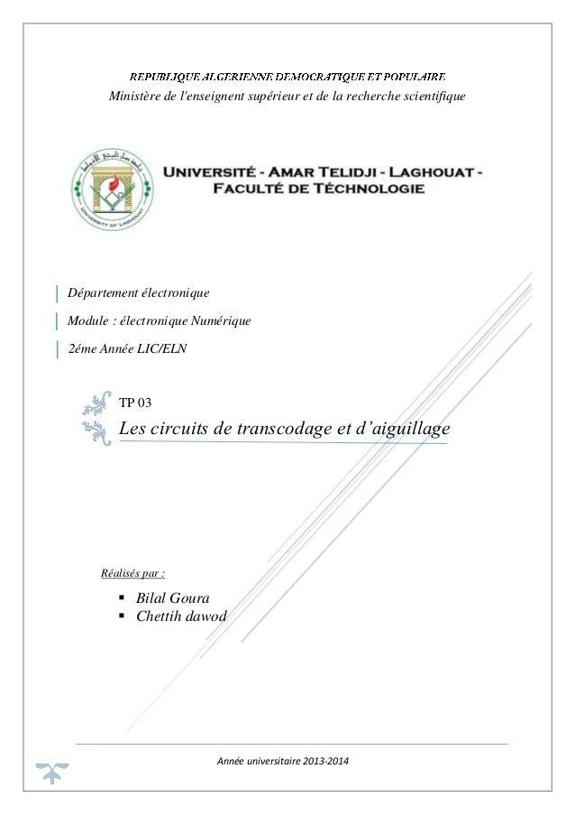 Année universitaire 2013-2014 Ministère de l'enseignent supérieur et de la recherche scientifique TP 03 Les circuits de tr...