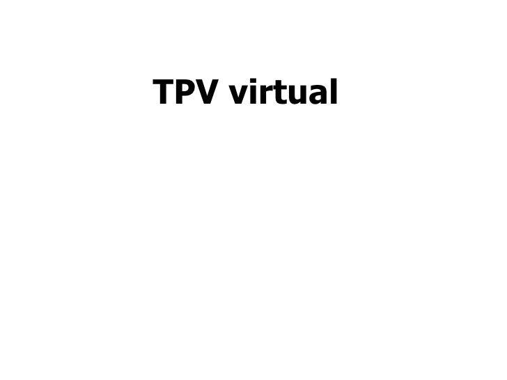 TPV virtual