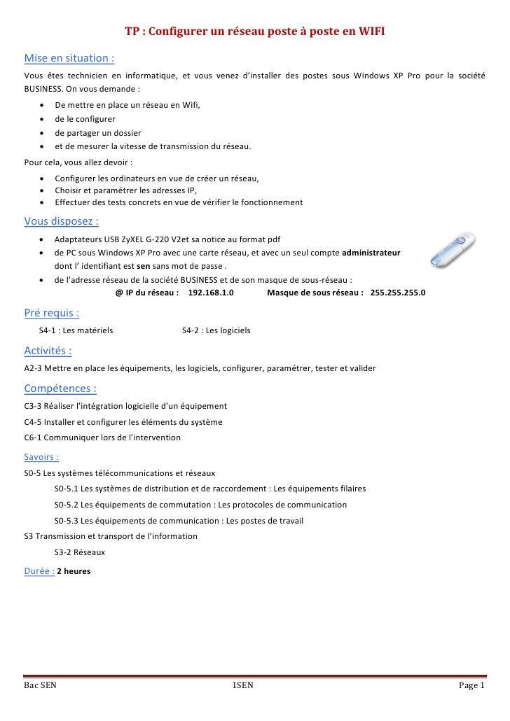 TP : Configurer un réseau poste à poste en WIFIMise en situation :Vous êtes technicien en informatique, et vous venez d'in...
