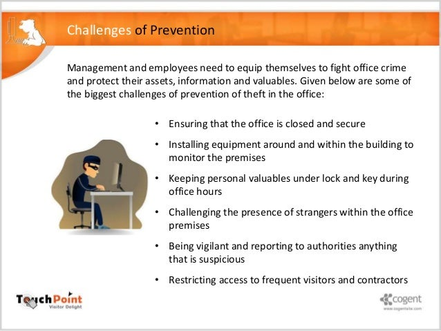 theft in the workplace 2018-7-20 dishonesty and theft the code of conduct should explain the importance of honesty this is especially true in job environments where money handling is involved.