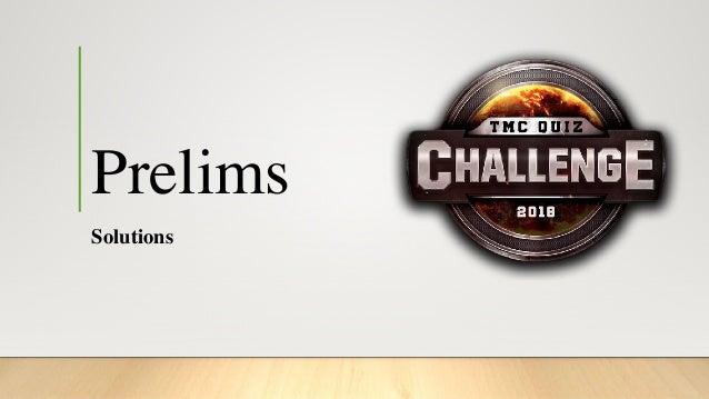 TMC Quiz Challenge 2018 - Prelims Slide 3