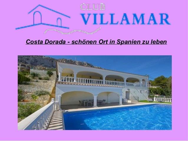 Costa Dorada - schönen Ort in Spanien zu leben
