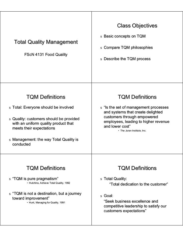 Class Objectives                                                      s   Basic concepts on TQM    Total Quality Managemen...