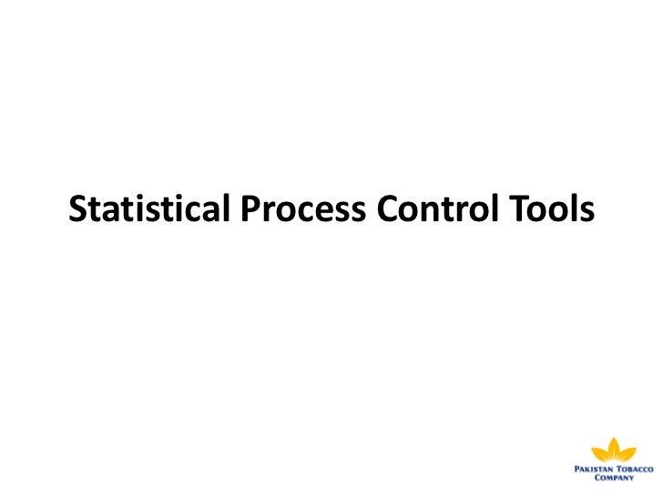 Statistical Process Control Tools