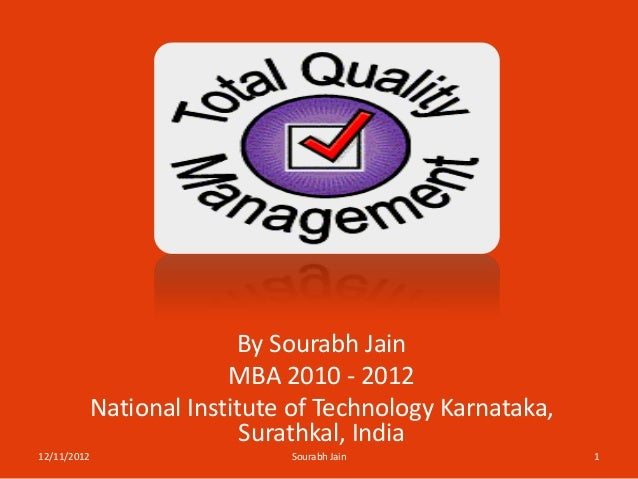 By Sourabh Jain                      MBA 2010 - 2012         National Institute of Technology Karnataka,                  ...