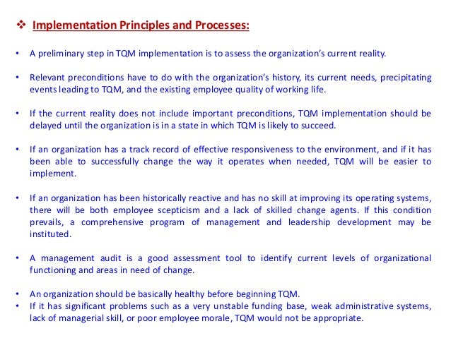 evaluation of total quality management tqm Total quality management (tqm) refers to management methods used to enhance quality and productivity in business organizations tqm is a comprehensive management approach that works horizontally across an organization, involving all departments and employees and extending backward and forward to.