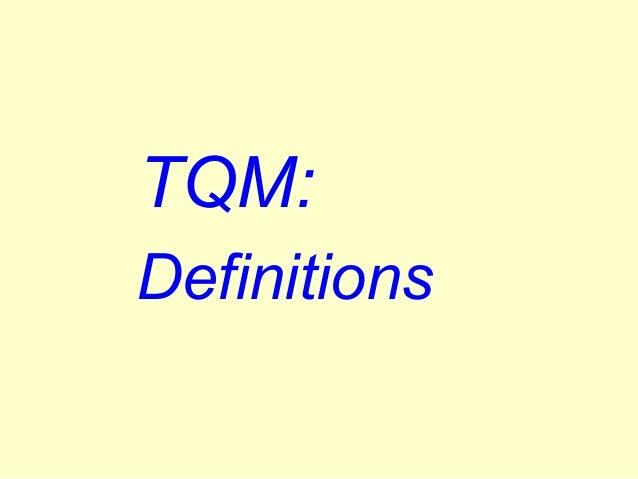 TQM: Definitions